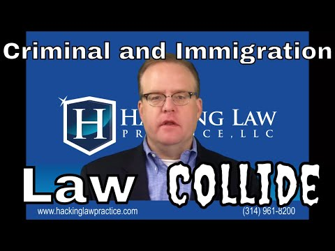 When criminal law and immigration law collide