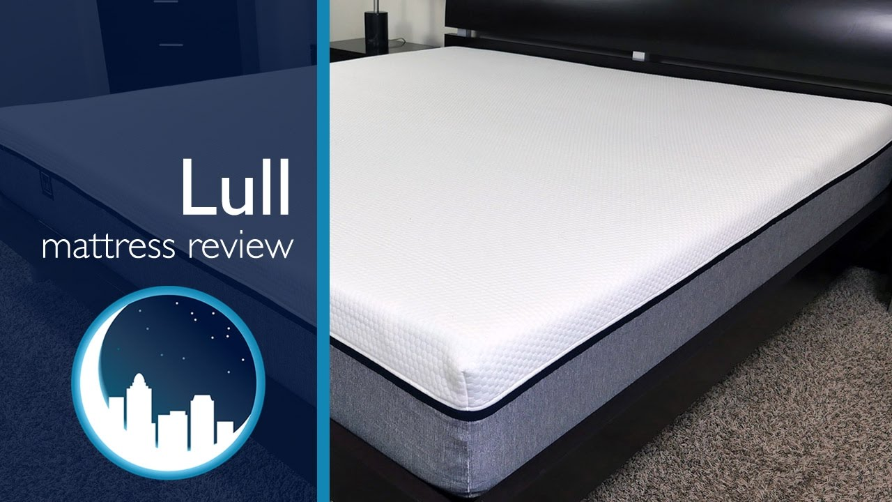 Lull Mattress Review   YouTube Lull Mattress Review