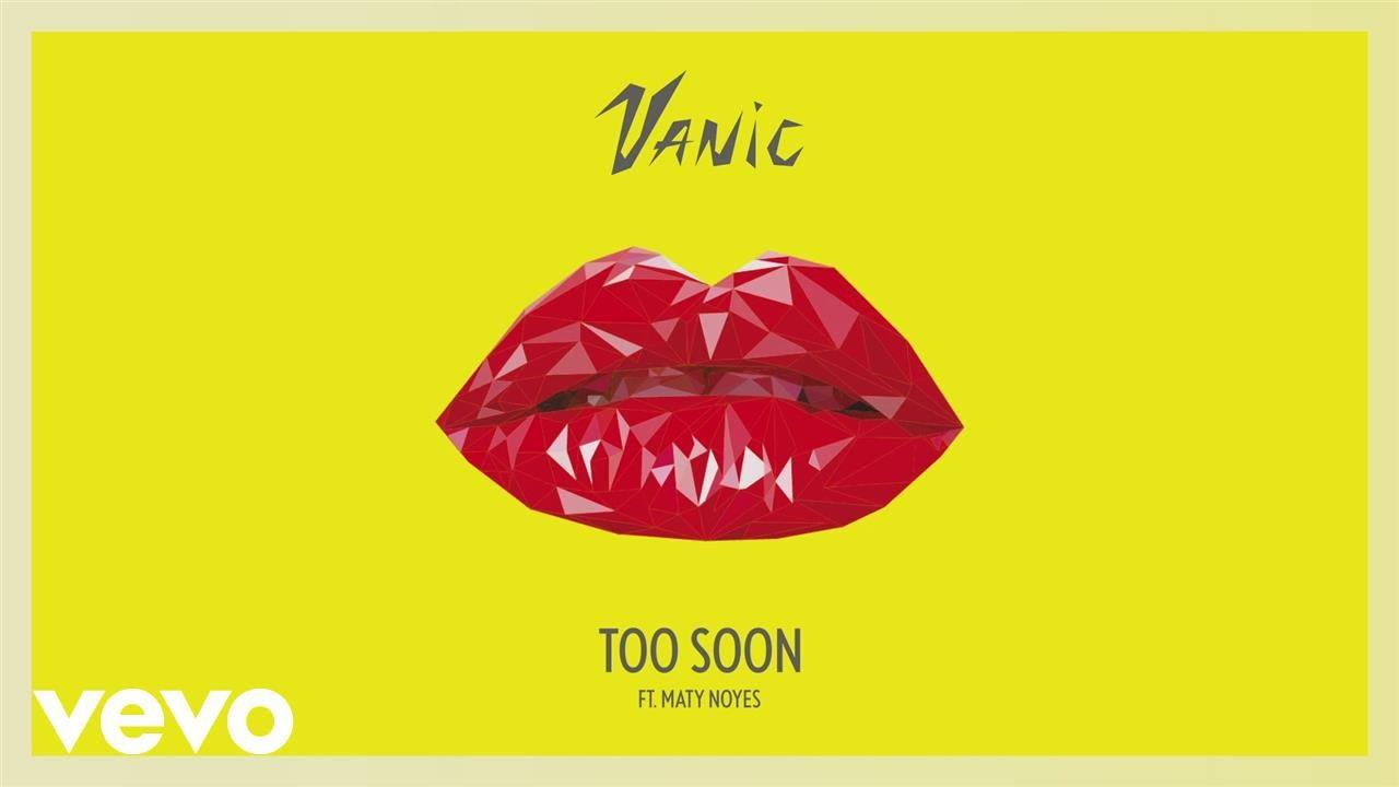 Vanic - Too Soon ft. Maty Noyes (Heroless Remix)