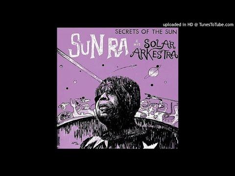 Secrets of the Sun (1962) Sun Ra FULL ALBUM