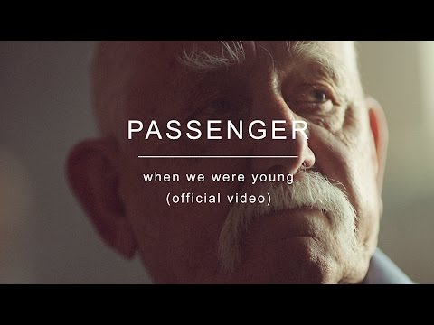 Passenger | When We Were Young