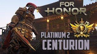For Honor - Platinum Centurion - NEW RANKED TOURNAMENT