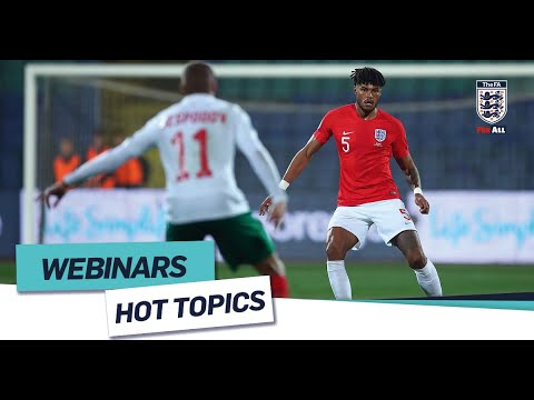 Developing Central Defenders Of The Future | FA Learning Hot Topics Webinar