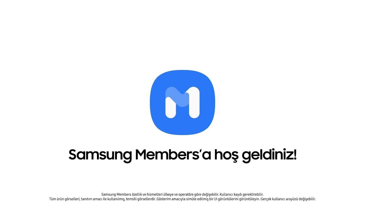 Samsung Members'ı Keşfedin   Samsung