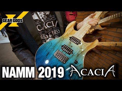 NAMM 2019 - ACACIA GUITARS | GEAR GODS