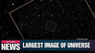 Astronomers unveil the most comprehensive image of universe