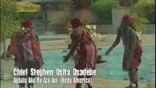 Chief Steven Osita Osadebe- Agbaru aka na azo ani.