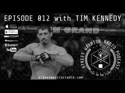 Episode 012 - UFC Legend and U.S. Army Green Beret SFC Tim Kennedy