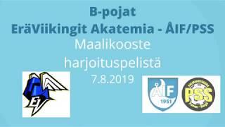 Maalikooste EräViikingit Akatemia - ÅIF/PSS B-pojat (Harjoituspeli 7.8.2019)