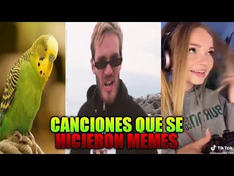 TODAS las CANCIONES que se HICIERON MEMES y VIDEOS RANDOM (¡¡ACTUALIZADO al 2019!!) 🎧🎼