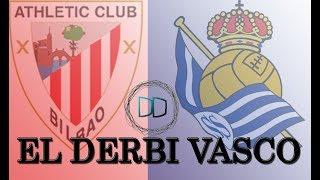 Athletic Club - Real Sociedad   EL DERBI VASCO INSIDE