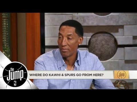 Scottie Pippen on Kawhi Leonard: He's showing he's not a part of the Spurs | The Jump | ESPN