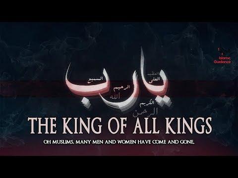 The King Of All Kings - Shaykh Muhammad Abdul Jabbar