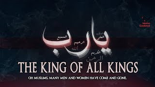 Download The King Of All Kings - Shaykh Muhammad Abdul Jabbar Mp3 and Videos