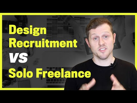 Design Recruitment Agency freelance Vs Solo freelance