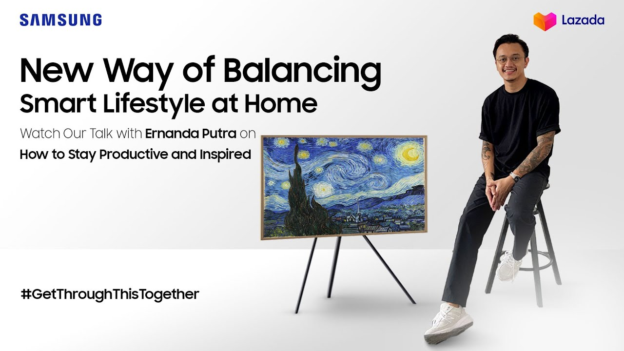 Samsung Indonesia: New Way of Balancing Smart Lifestyle at Home with Ernanda Putra & Anugrah