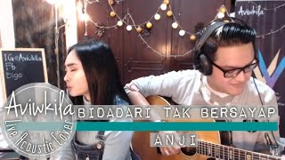 Video Anji - Bidadari Tak Bersayap (Aviwkila Cover) download MP3, 3GP, MP4, WEBM, AVI, FLV Januari 2018