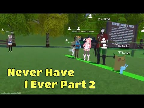 """Nuts, Chipz and everyone play """"Never Have I Ever"""" in VRChat Part 2"""