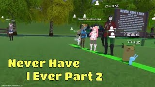 "Nuts, Chipz and everyone play ""Never Have I Ever"" in VRChat Part 2"