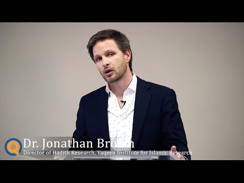 Dr. Jonathan Brown - How to Approach Hadith - Verifying and Understanding Hadith