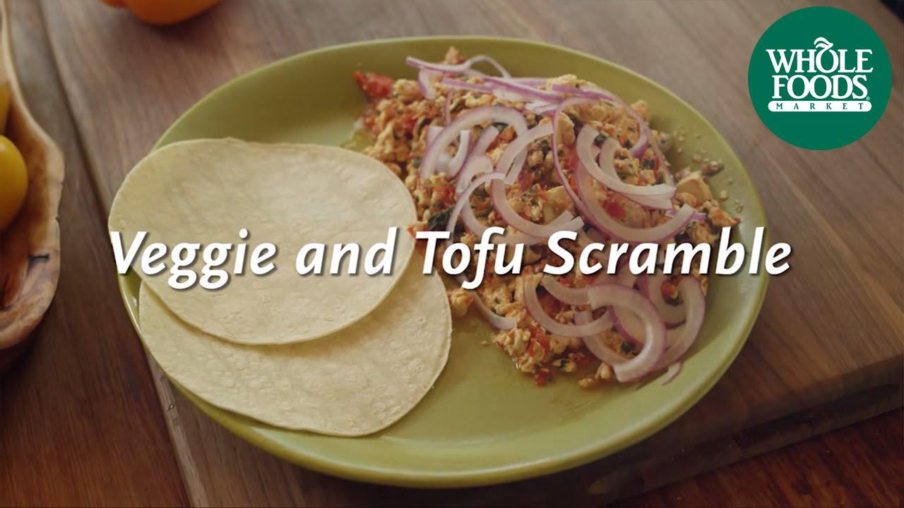 Veggie & Tofu Scramble   Homemade Healthy   Whole Foods Market