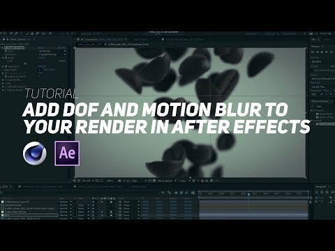 Add DOF and Motion Blur to your C4D Render with After Effects