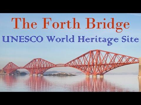 The Forth Bridge - UNESCO World Heritage Site