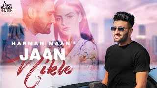Jaan nikle | (full hd) harman maan new punjabi songs 2019 latest jass records subscribe to our channel https://www./use...