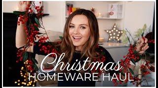 HUGE CHRISTMAS HOMEWARE HAUL! | Niomi Smart