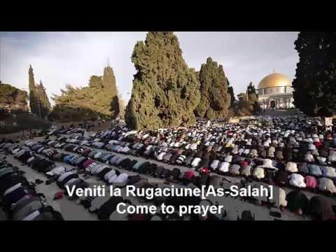 Al-Adhan in limba Romana and English [Muslim call to prayer, Chemarea Musulmanilor la Rugaciune]