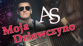 AS - Moja dziewczyno (Official Audio) Disco Polo 2018