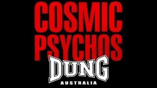 Cosmic Psychos - Dung Australia (Full Album)