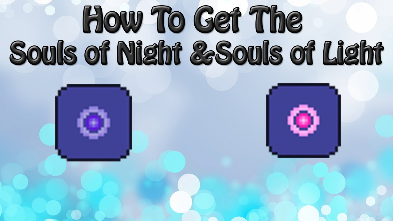 How To Get Souls Of Night And Light In Terraria  YouTube