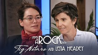 Under A Rock with Tig Notaro: Lena Headey