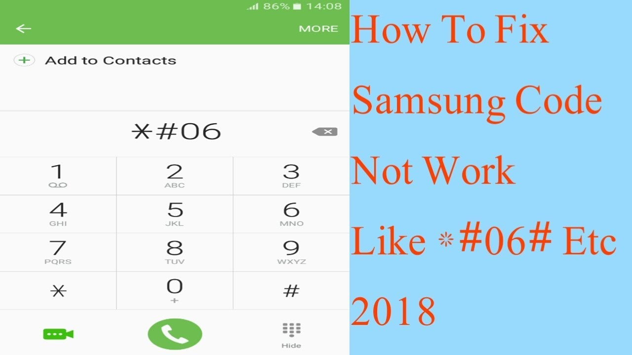 0 samsung code not working how to fix samsung code not work like 06 0 2018