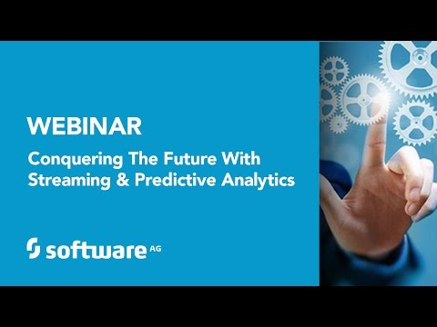 Predictive Analytics Webinar - Conquering The Future With Streaming & Predictive Analytics