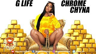 Glife & Chrome Chyna - Gold [Estate Riddim] July 2019