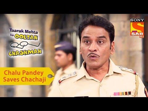 Your Favorite Character | Chalu Pandey Saves Chachaji | Taarak Mehta Ka Ooltah Chashmah