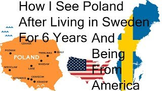 How I see Poland After Living in Sweden For 6 Years (Sweden During WW2)