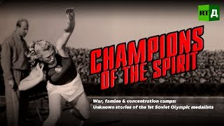 Champions of the spirit. Unknown stories of 1st Soviet Olympic medalists (Trailer) Premiere 02/09