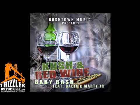 Baby Bash Ft. Baeza, Marty JR. - Kush & Red Wine [Thizzler.com]
