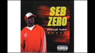Seb Zero - Ground Zero (Prod by Zero)