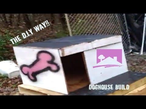 Doghouse Build *D.I.Y* (part 2)