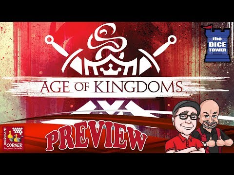 """Age of Kingdoms"" a Dice Tower Preview - with Boardgame Corner"