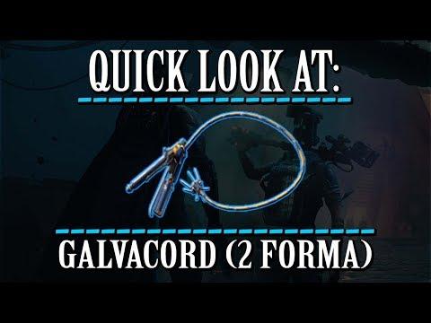 Warframe - Quick Look At: Galvacord (2 Forma) thumbnail