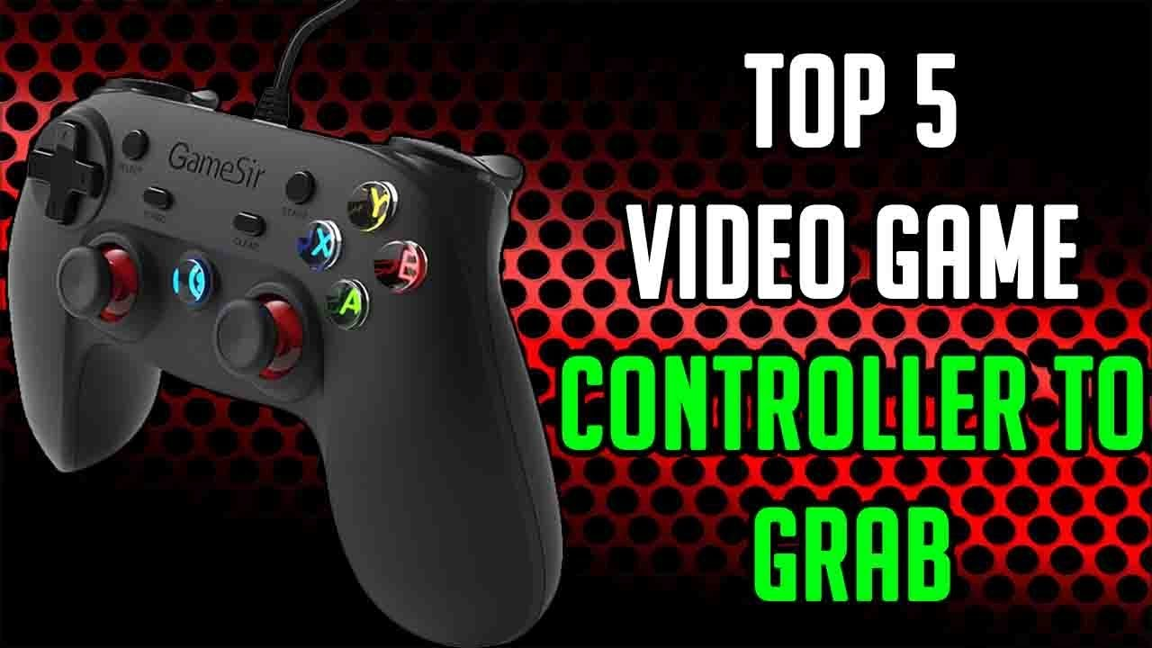 Top 5 Video Game Controllers for PC, PS4 and Xbox One to Grab