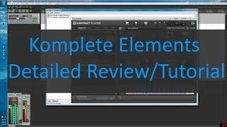 Komplete Elements Detailed Review/Tutorial part 1: Kontakt Selection