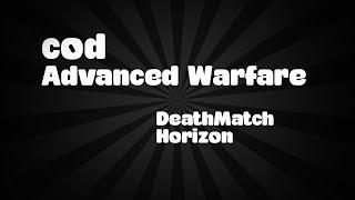 lets play cod advanced warfare online deathmatch horizon