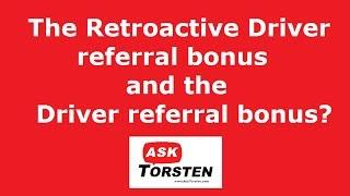 Uber Retroactive referral bonus and driver referral bonus. Instructions below.