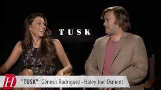 TUSK Interview: Génesis Rodríguez, Haley Joel Osment